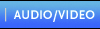 Audio/Video